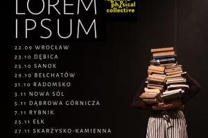 """Lorem Ipsum"" w ramach programu TEATR POLSKA"