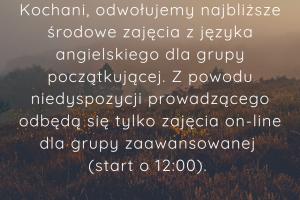 Zajęcia z angielskiego dla grupy początkującej w środę 10.03. odwołane